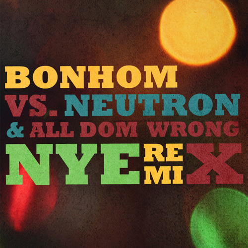 Bonhom - 'NYE REMIXES'