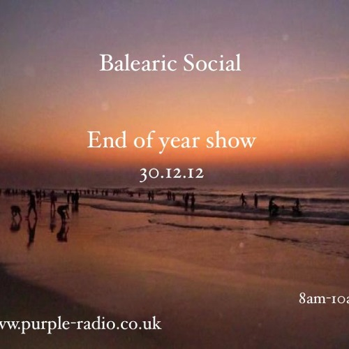 Balearic Social Radio : end of year mix 2012