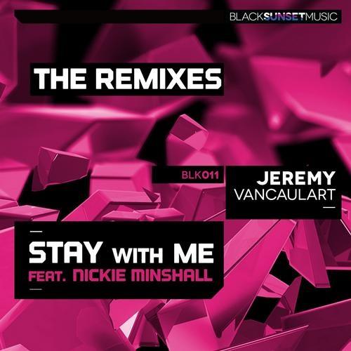 Jeremy Vancaulart - Stay With Me (feat. Nickie Minshall) (Lunars Deep Emotion Remix)