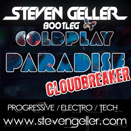 Paradise Cloudbreaker (Steven Geller Bootleg)