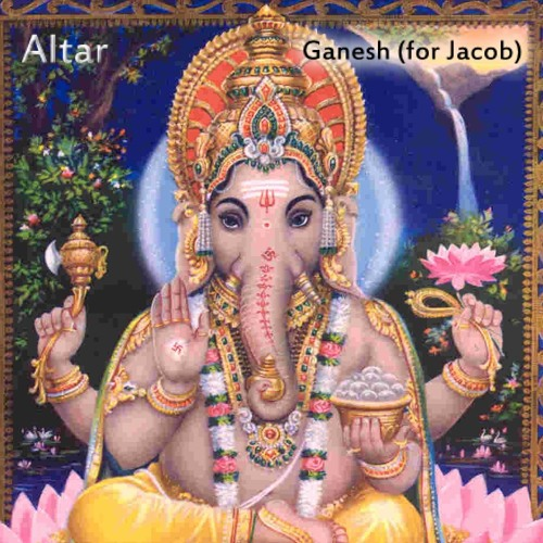 Ganesh (for Jacob)