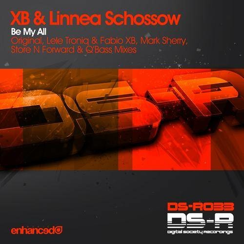 Linnea Schossow & XB - BE MY ALL (Lele Troniq & XB Remix)