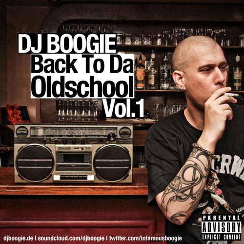 DJ BOOGIE - BACK TO DA OLDSCHOOL VOL.1 (FREE DOWNLOAD)