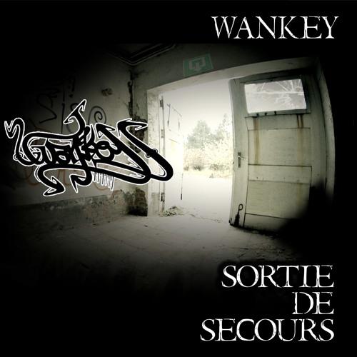 11. Wankey - Sortie de secours (Bonus track) (Sortie de secours)