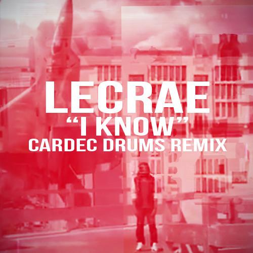 I know (Cardec Drums Remix)