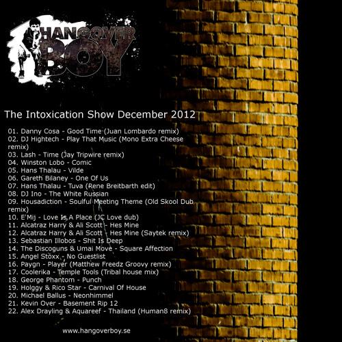 Hangover Boy - The Intoxication Show December 2012
