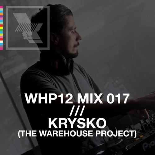 WHP12 MIX 017 /// KRYSKO x WHP