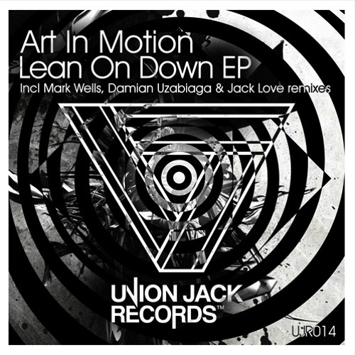 Art In Motion - Lean On Down (Mark Wells Remix)