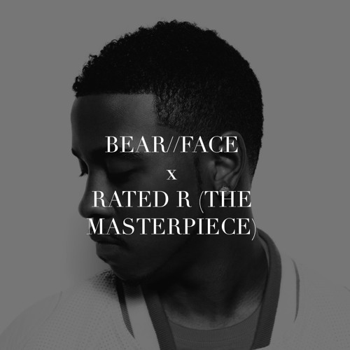 Jeremih - Rated R (The Masterpiece) [Bear//Face Bootleg Edit]