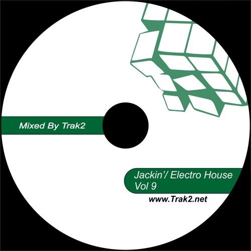 JACKIN HOUSE VOL 9 (mixed by Trak2)