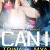 Trina Ft. Mya - Can I prod. by snatch&grab