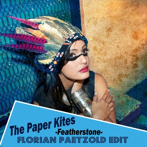 The Paper Kites - Featherstone (Florian Paetzold Remix) // Free Download!