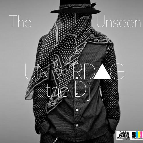 UNDERDOG THE DJ - THE UNSEEN