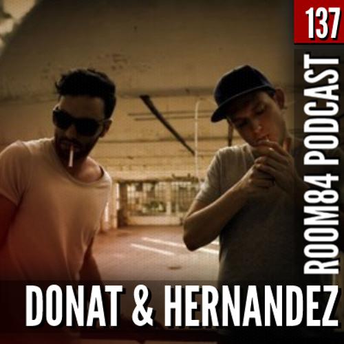 R84 PODCAST137: DONAT & HERNANDEZ