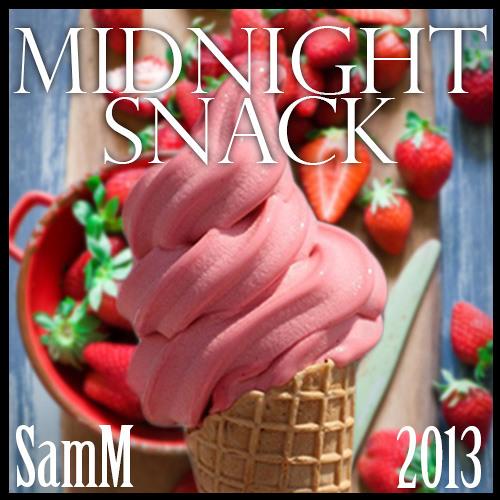 SamM's Midnight Snack Soundtrack 2013
