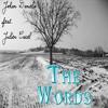 The Words Feat. Julien Carel