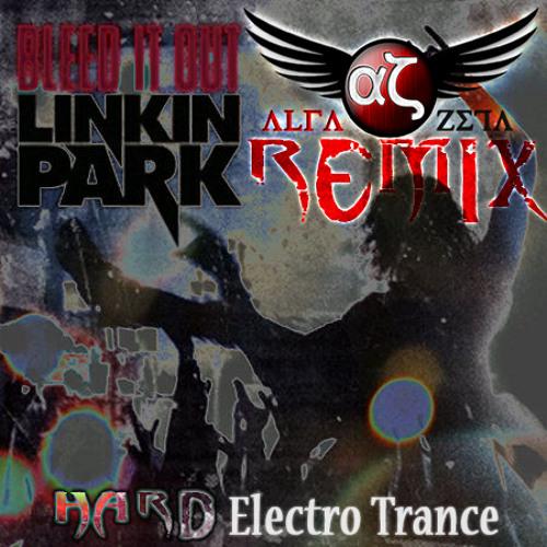 Linkin Park - Bleed It Out (Alfazeta Remix)