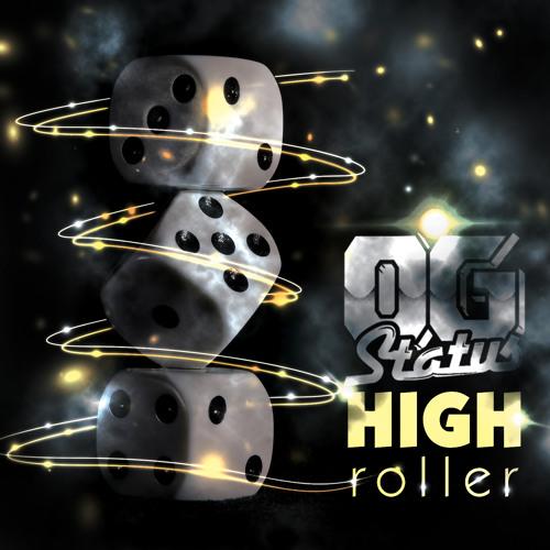 High Roller by OG Status