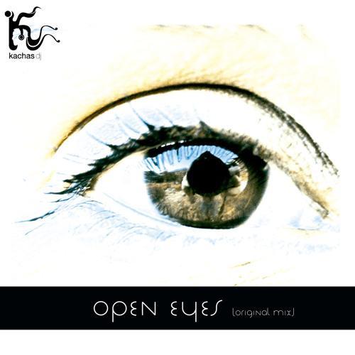 kachas - open eyes (original mix) [UNSIGNED]
