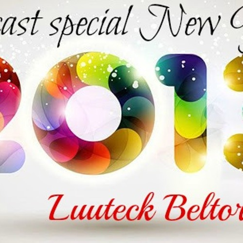 Podcast special New Year 2013 (Dj Luuteck Beltor)