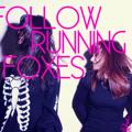 Zedd x Foxes x Deniz Koyu x Wynter Gordon x Youngblood Hawke Follow Running Foxes (The Jane Doze Mashup) Artwork