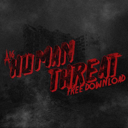 Human Threat    {BUY LINK = FREE DOWNLOAD!!}