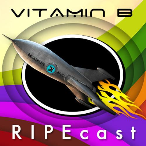 Vitamin B [Brooklyn, USA] RIPEcast