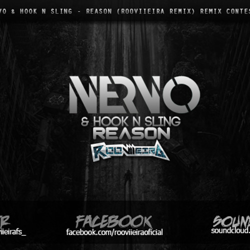 Nervo & Hook N Sling - Reason (RooViieira remix) [REMIX CONTEST]