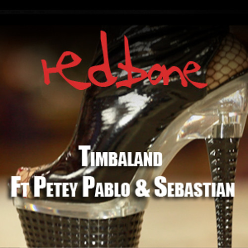 REDBONE Timbaland Ft Petey Pablo and Sebastian