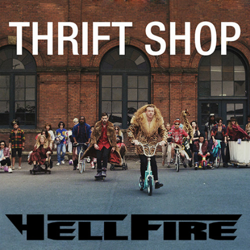Thrift Shop (HellFire mash) (Free Download)