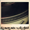 DJ MAY MIX by DJ GKID1 ( Clean Version )