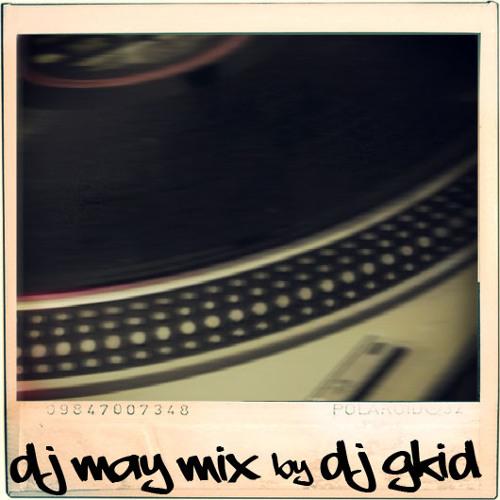 DJ MAY MIX by DJ GKID1 ( Clean Version )