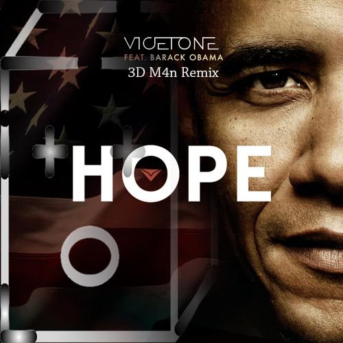 Vicetone feat. Barack Obama - Hope (3D M4n Remix)