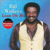 Classic Soul - Bill Withers - Lean on Me ~ A cappella