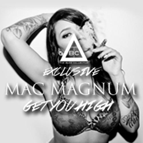TBC Exclusive: Mac Magnum - Get You High