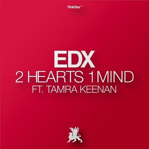 2012 - 2 Hearts 1 Mind (Denzal Park Mix) - EDX feat. Tamra Keenan