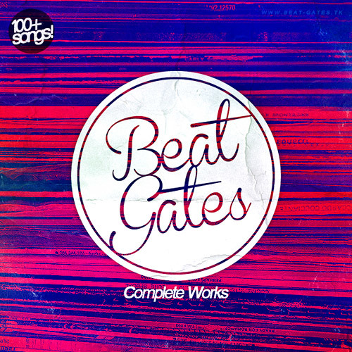 Beat Gates - Complete Works [2007-2012] (12 Projects = 100+ Free Hip-Hop/Jazz Beats, Songs & Remixes) // 30 Track Preview