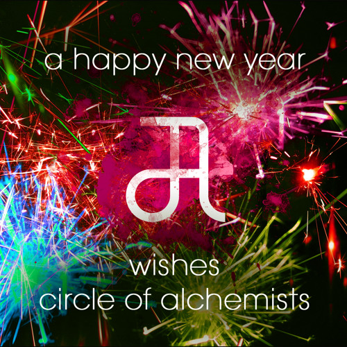 Circle Of Alchemists - 2familiars Happy New Year Remix Set