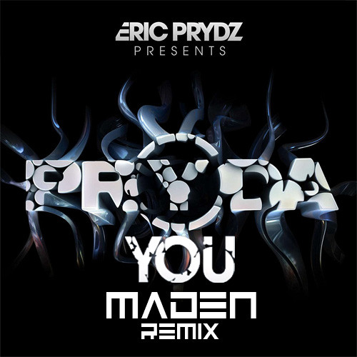 Eric Prydz pres. Pryda - You (MaDeN's New Year Remix)