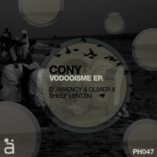 CONY - Vodooisme (D'Jamency vs Oliver X remix) /// Phantom records 047 - FR/snippet