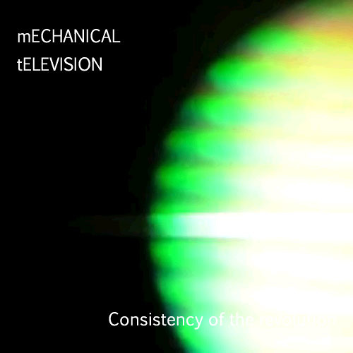 Consistency of the revolution (Electronic)