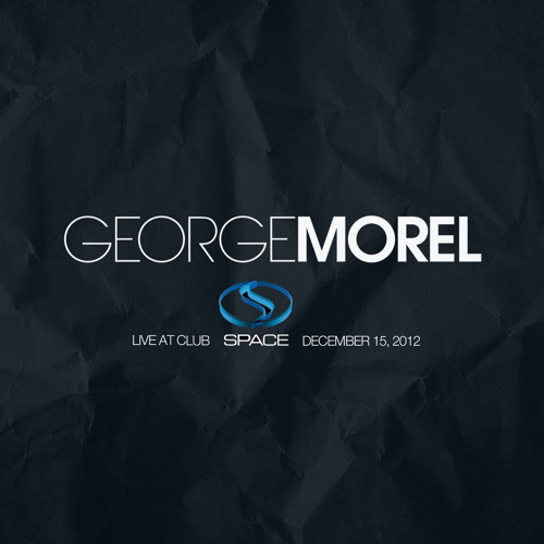 George Morel Live At Club Space Miami