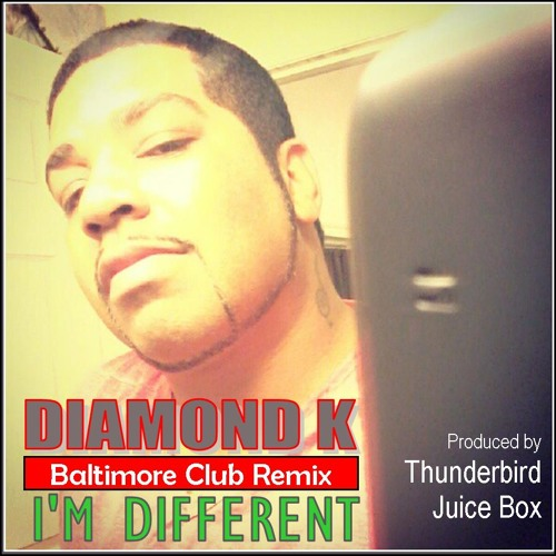 I'm Different (Baltimore Club Version)