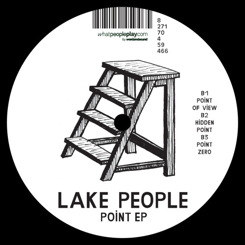 Lake People - Point EP - Point Of View