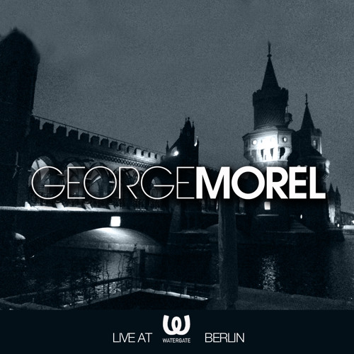 George Morel Live At Watergate-Berlin