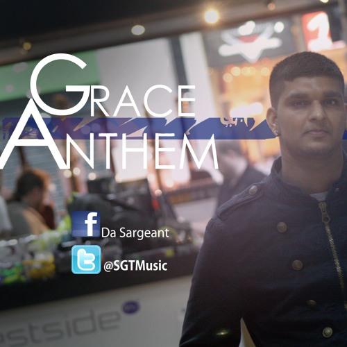 Da Sargeant - Grace Anthem (Produced by Nitin.J)