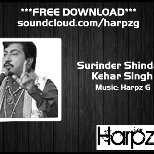 Harpz G ft. Surinder Shinda - Kehar Singh