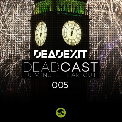 DeadExit - DeadCast005 (@DeadExitMusic)