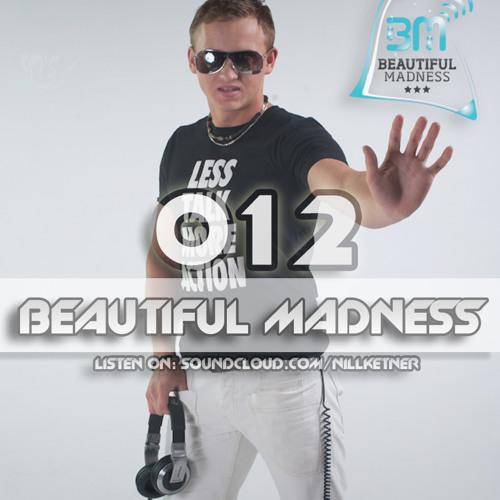 NILL KETNER ON BEAUTIFUL MADNESS 012