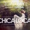gerry- chica loca -Tony Ray feat. Gianna 2013